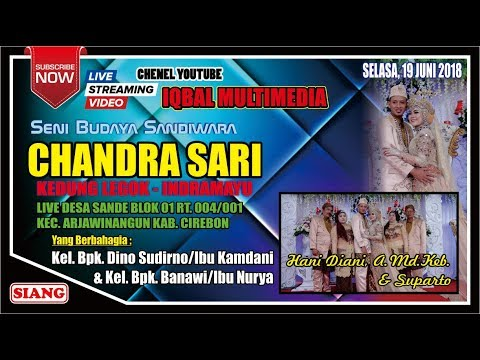 CHANDRA SARI - LIVE (SENDE) ARJAWINANGUN - CIREBON | 19 JUNI 2018