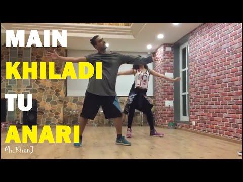 Main Khiladi Tu Anari | Kiran J | DancePeople Studios