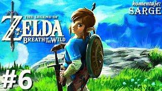 The Legend of Zelda: Breath of the Wild (Switch gameplay 6/6) - Link w otwartym świecie