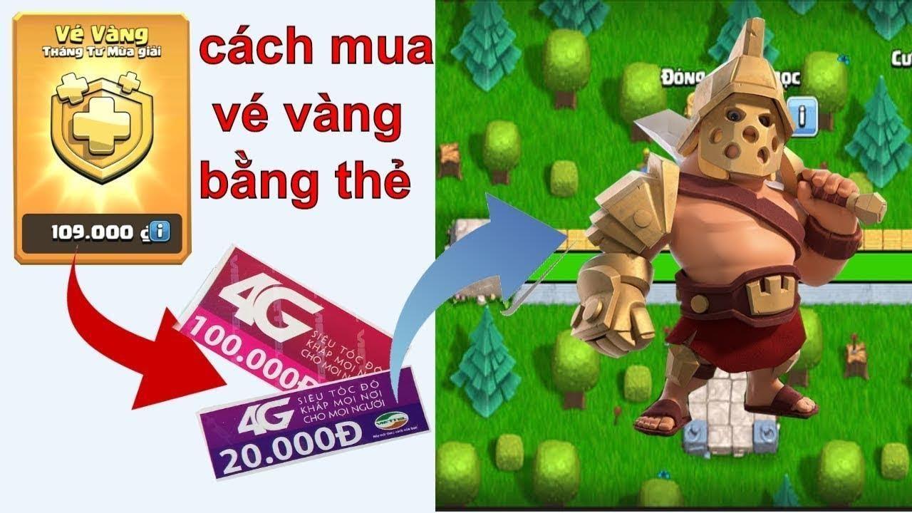 [Clash Of Clans]  NMT | Clash of clans | Cách mua Vé Vàng bằng thẻ điện thoại