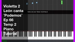 Violetta: León canta ¨Podemos¨ Piano Tutorial cover in Synthesia