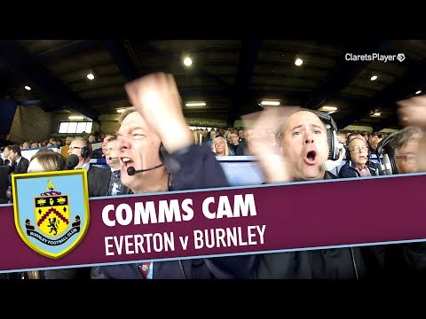 COMMS CAM | Everton v Burnley