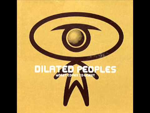 Worst Come To Worst DILATED PEOPLES lyrics