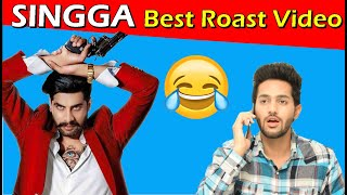SINGGA | Latest Punjabi songs Roast Video | Prince Dhimann