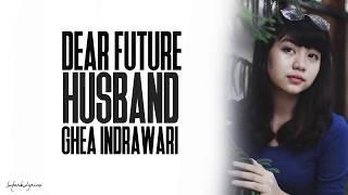 Ghea - Dear Future Husband /Lyrics (Indonesian Idol)