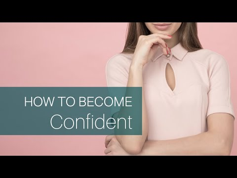 Confidence Crash Course: How To Become Confident & Increase Your Self-Esteem