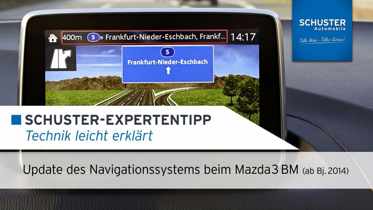 update navigationssystem mazda 3 bm (ab bj. 2014) - schuster