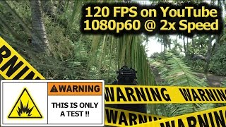 [1080p60 2x Speed) 120fps YouTube Playback   WARNING: This is Only A Test :)