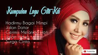 Download Mp3 Kumpulan Lagu GITA KDI Hadirmu Bagai Mimpi
