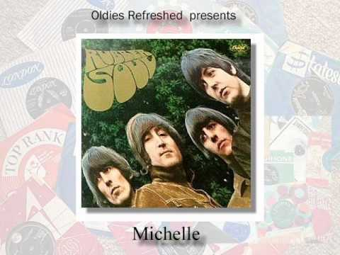 Michelle - The Beatles - Oldies Refreshed