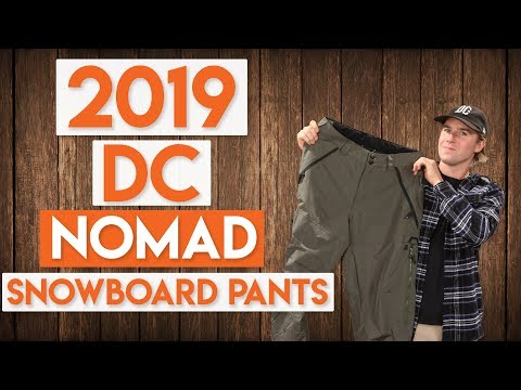 2019 DC Nomad Snowboard Pants Review