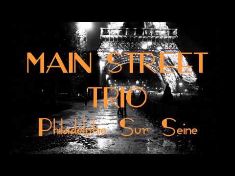 MAIN STREET (французский аккордеон) - Philadelphie Sur Seine (jazz accordion)