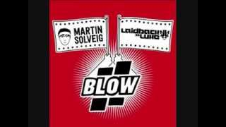 Martin Solveig & Laidback Luke - Blow (Original Mix)