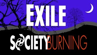 Society Burning - Exile (Official Lyric Video)