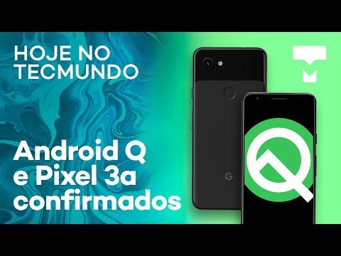Google I/O 2019: Android Q e Pixel 3a confirmados no evento e mais notícias - Hoje no TecMundo