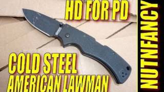 "Cold Steel Lawman:  ""HD for the PD"" by Nutnfancy (2009 Model)"