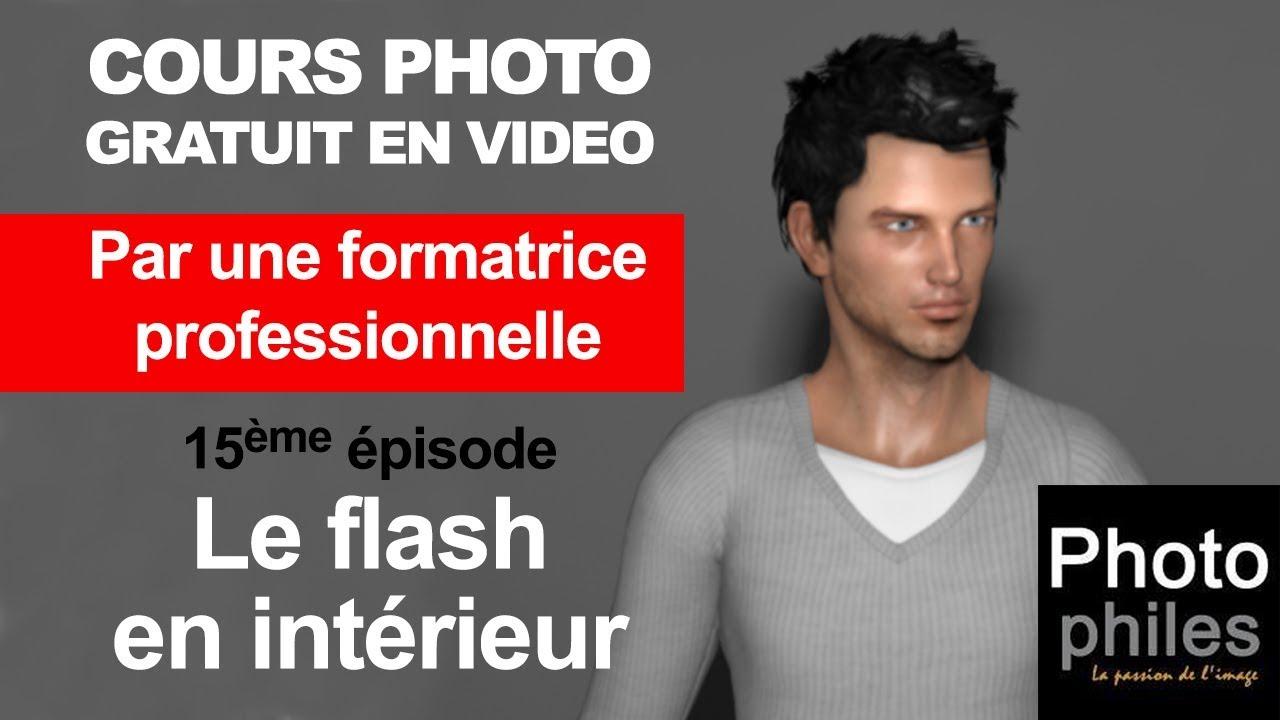 N°15 Cours sur la PHOTOGRAPHIE. Le flash en intérieur