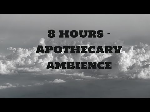 8 hours -  Apothecary ambience -  Potion shop