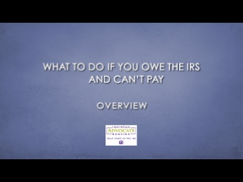 What To Do If You Owe The Irs And Cant Pay Overview Youtube