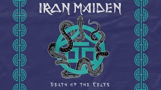 Iron Maiden - Death Of The Celts (Official Audio)