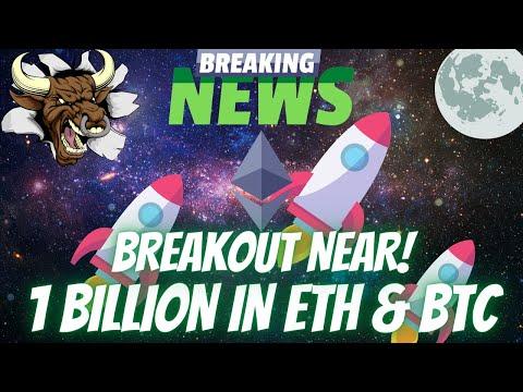 Ethereum ETH Breaking News! Major Breakout! Institution Buys 1 Billion ETH & BTC, Price Predictions!