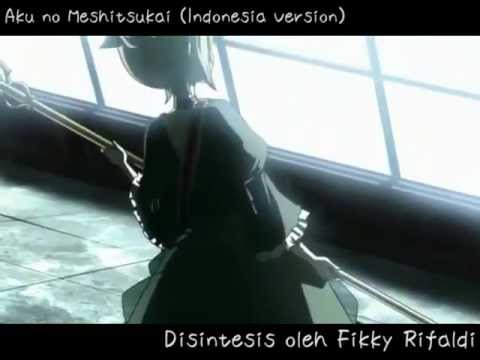 【Kagamine Len】Aku No Meshitsukai / Servant Of Evil [Indonesia Version]