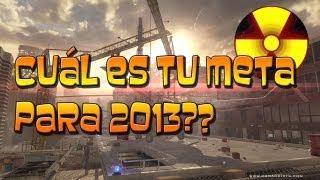OBJETIVOS 2013 - Cuáles son los tuyos?? |Bomba Nuclear [XX] RPD|