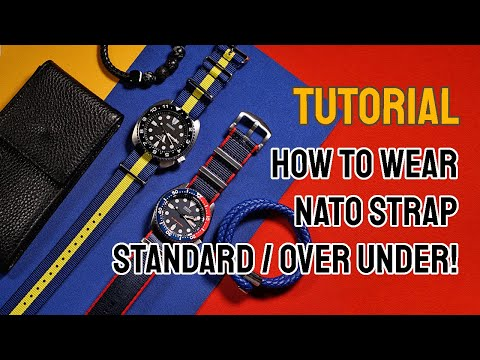 How To Wear A Nato Strap (Standard And Over-Under Method) By Nomad Watch Works