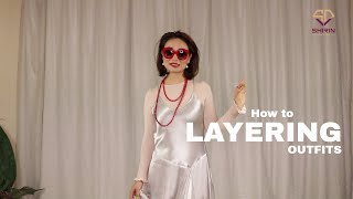 How to | Layering your outfits | funky yet classy women