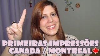 Morar no Canada: Primeiras Impressões de uma Brasileira em Montreal