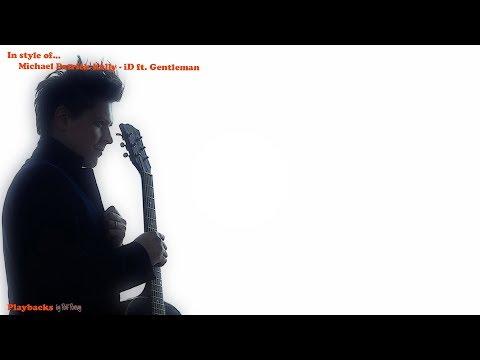 Michael Patrick Kelly - iD ft. Gentleman Instrumental