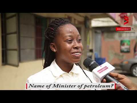 VOX POP: Who is the Minister of Petroleum?