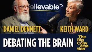 Debating the brain: Daniel Dennett vs Keith Ward