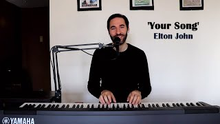 """Your Song"" by Elton John [REPRISE]"