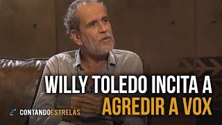 Willy Toledo incita a agredir a Vox