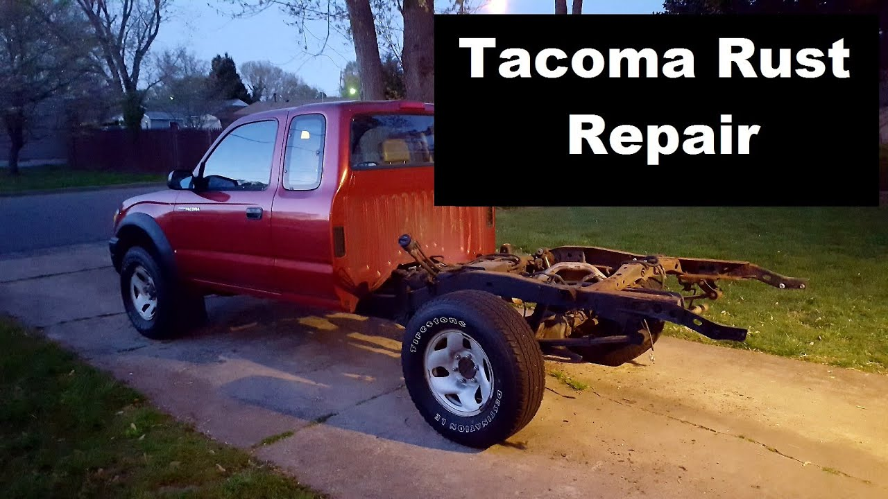 Toyota Tacoma Frame Rust Repair Episode 1 Of 2