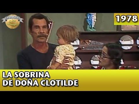 El Chavo | La sobrina de Doña Clotilde (Completo)