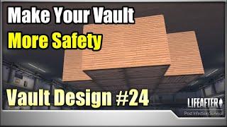 Life After Vault Design (UPGRDADE)
