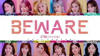 [OFFICIAL AUDIO] IZ*ONE - 'Beware' Lyrics [Color Coded_Kan_Rom_Eng]