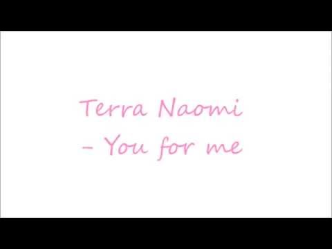 You For Me  Terra Naomi subtitulado a Español ♥