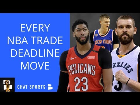 NBA Trades Recap: Gasol To Raptors, Markelle Fultz Traded, Did Anthony Davis Get Traded To Lakers?