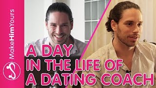 A Day In The Life Of A Dating Coach - Mark Rosenfeld