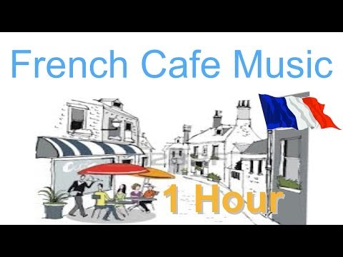 French Music & French Cafe: Best of French Cafe Music (French Cafe Accordion Traditional Music)