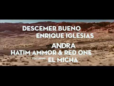 Descemer Bueno, Enrique Iglesias,Andra,Hattim Amor & Red One -Nos Fuimos Lejos Feat. El Micha