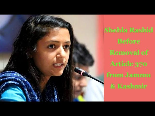 Shehla Rashid's Reaction Just Before Removal of Article 370 from Jammu & Kashmir