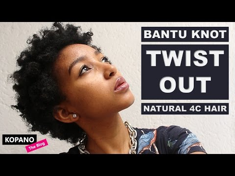 BANTU KNOT TWIST-OUT FOR 4C HAIR   Tea Party For One