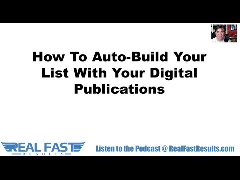 How To Auto-Build Your List With Your Digital Publications
