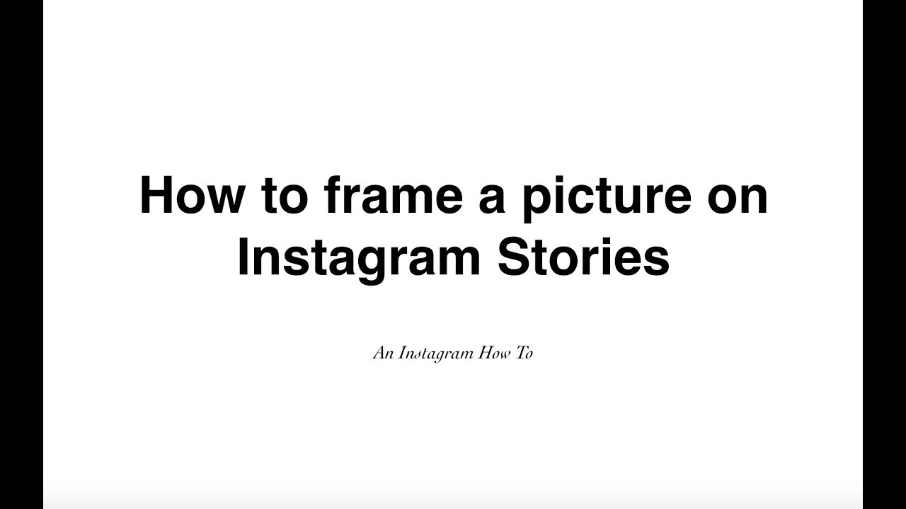 How to frame an image on Instagram Stories - YouTube