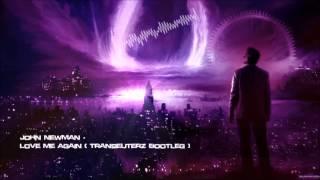 John Newman - Love Me Again (Transeuterz Bootleg) [HQ Original]