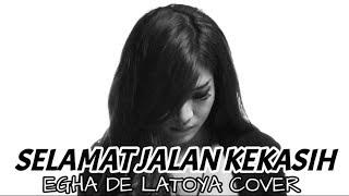 EGHA DE LATOYA - SELAMAT JALAN KEKASIH ( RITA EFFENDY) - LIVE ACOUSTIC